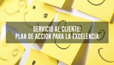 El servicio al cliente Plan de accion para la excelencia
