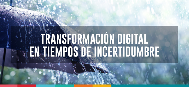 La transformacón digital en tiempos de incertidumbre: Jorge corona