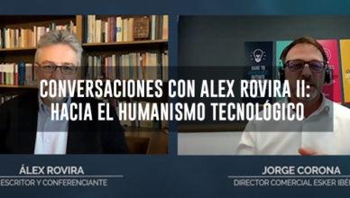Humanismo tecnológico. Alex rovira